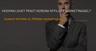 Hogyan lehet pénzt keresni affiliate marketinggel?