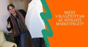 Miért választottam az affiliate marketinget?