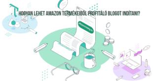 Hogyan lehet Amazon termékeiből profitáló blogot indítani?